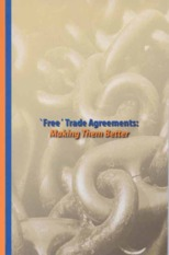 Free_Trade_Agreements_Making_Them_Better