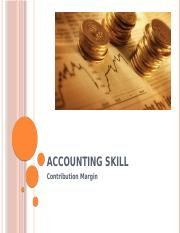 Accounting Skills Contribution Margin.pptx