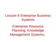 Lecture 8 Enterprise Business Systems