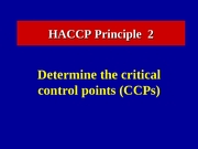 Lecture 16 The HACCP Concept 2