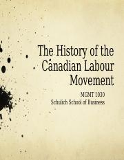 Lecture 11 - The History of the Cdn. Labour Movement.ppt