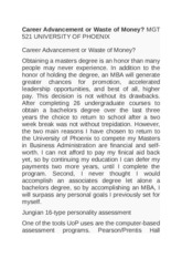 Career Advancement or Waste of Money  MGT 521 UNIVERSITY OF PHOENIX