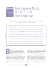 Idle Capacity Costs - It Isn't Just the Expense ?