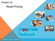 Chapter 10 ppts Retailing Dunne