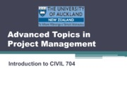 CIVIL 704 Week 1 Introduction Advanced Topics in Project Mgmt,