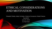 Ethical Considerations and Motivation Final Draft