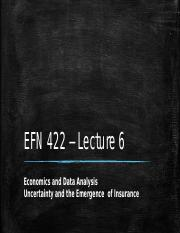 EFN 422 - Lecture 6