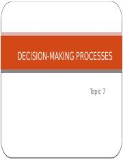 Topic 7 - Decision Making.pptx
