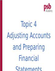Topic 4 - Adjusting accounts and preparing Financial Statements.ppt