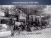 Lecture 8 industrialization