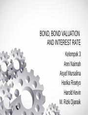 CHAPTER 5 - BOND, BOND VALUATION, AND INTEREST RATE.pptx