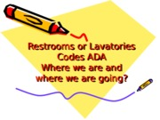 3400 Lecture 6 Restrooms or Lavatories
