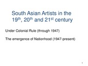 South Asian Artists in the 19th, 20th and 21st century