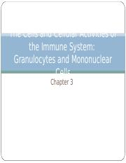 Ch 3 The Cells and Cellular Activities of the Immune