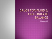 MOD 5 Drugs for Fluid & Electrolyte Balance