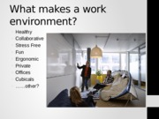 Lecture 1 CADS 3400 What makes a work environment
