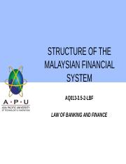 2 - STRUCTURE OF THE MALAYSIAN FINANCIAL SYSTEM