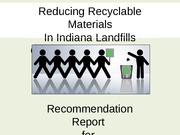 Presentation Covering Reducing Recyclable materials In Landfills (Student Document)