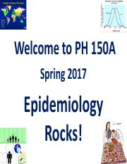 PH150A_2017_Lect 1_Intro to Epi and Course Overview Final Slides