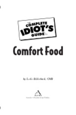 The Complete Idiots Guide to Comfort Food