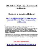 ASH ANT 101 Week 4 DQ 1 Monumental Architecture