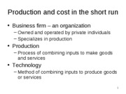 production and cost in the short run and long run summer2011