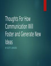 Burgess-Thoughts For How Communication Will Foster and Generate.pptx
