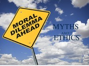 BE Lecture Resources Myths about Ethics
