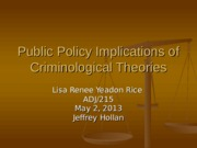 Public Policy Implications of Criminological Theories