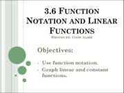 3.6 Function Notation and Linear Functions