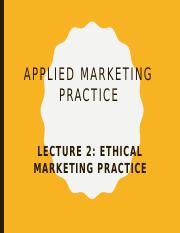 Lecture 2 Ethical marketing practice.pptx