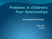Peer Avoidance & Withdrawal