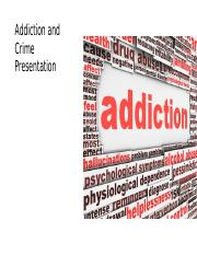 addiction and crime presentation.pptm