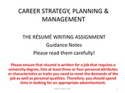 06 - THE RESUME WRITING ASSIGNMENT due in Week 8 - GUIDANCE NOTES