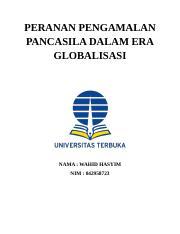 Tugas 1 Kewarganegaraan Docx Peranan Pengamalan Pancasila Dalam Era Globalisasi Nama Wahid Hasyim Nim 042958723 Bab I Pendahuluan A Latar Belakang Course Hero