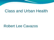Class and Urban Health _Presentation_