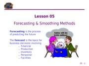 05 Forecasting & Smoothing Methods