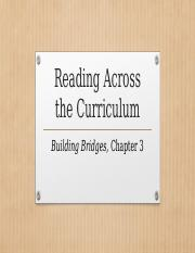 ENG 112 Building Bridges Chapter 3 Reading Across the Curriculum(1).pptx