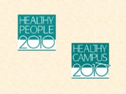 Healthy Campus 2010 (short version)