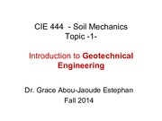 Topic 1 - Intro to Geotechnical Eng'g or