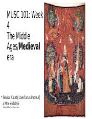 MUSC 101 Week 4 Middle ages