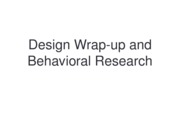 Design_Wrap-up_and_Behavioral_Research