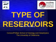 Type of reservoirs