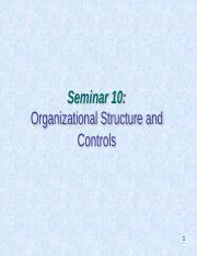 Seminar 11 - Organizational Structure and controls.pdf