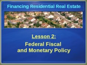 Chapter 2 Federal Fical and Monetary Policy