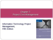 Chapter 07 Project Cost Management