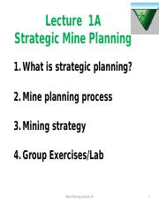 Week 1 Lecture 1A (2016) Strategic Mine Planning I-1.pptx
