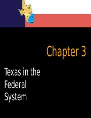 Chapter 3 Texas in the Federal System (students 2015).pptx