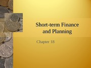 Chapter 18 - Short-Term Financial Planning