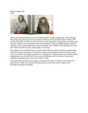 ethics monkey drug trial Research and clinical trials are an everyday part of the work carried out by  if the trial is testing a new drug,  how are trials regulated and judged ethical.